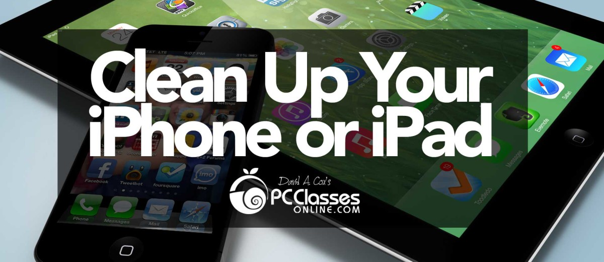 Clean Up Your iPhone or iPad